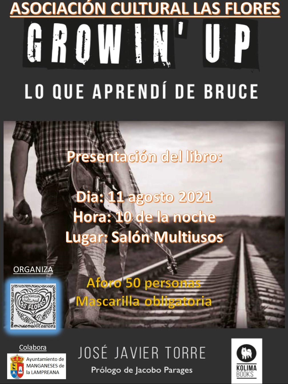 PRESENTACIÓN DEL LIBRO «GROWIN'UP, LO QUE APRENDÍ DE BRUCE», DE JOSÉ JAVIER TORRE.